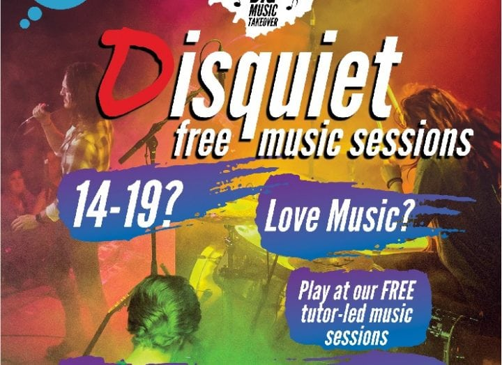 Disquiet: Free Music Sessions for Ages 14-19